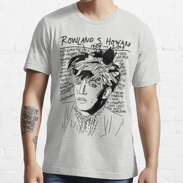 Rowland S. Howard Tribute Essential T-Shirt