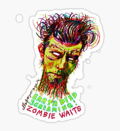 Zombie Waits Sticker