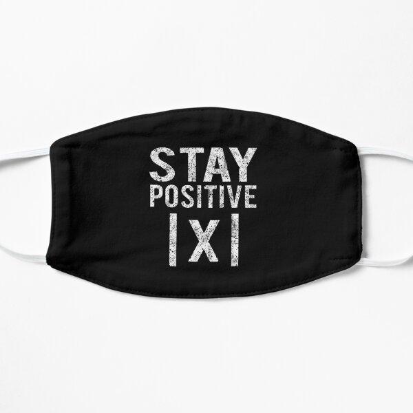Stay Positive Flat Mask