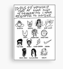 'Idols of Worship that in times of Desperation I have Attempted to Invoke' Canvas Print