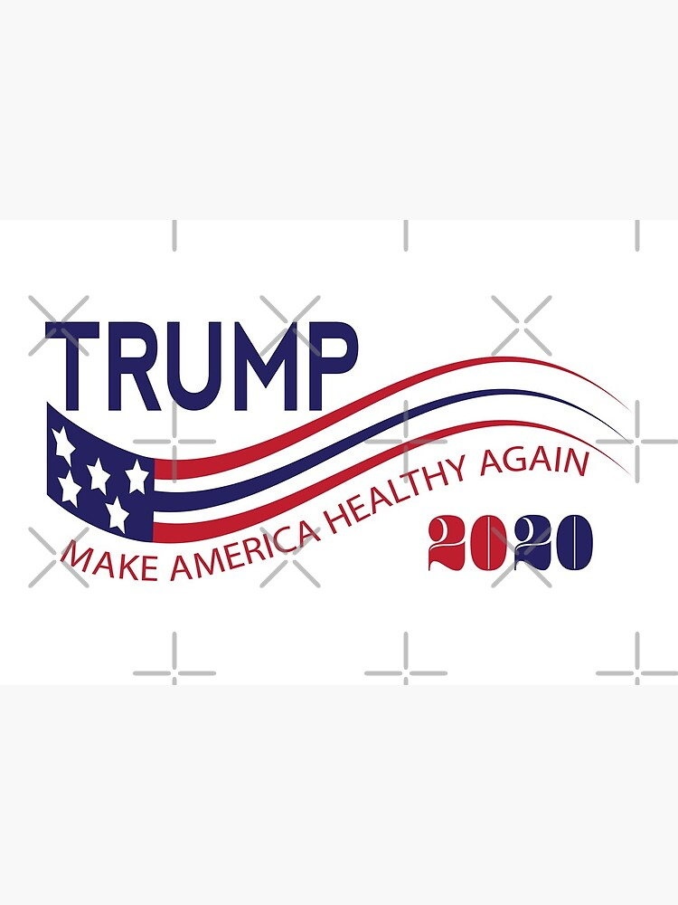 TRUMP 2020 MAKE AMERICA HEALTHY AGAIN  by IconicTee
