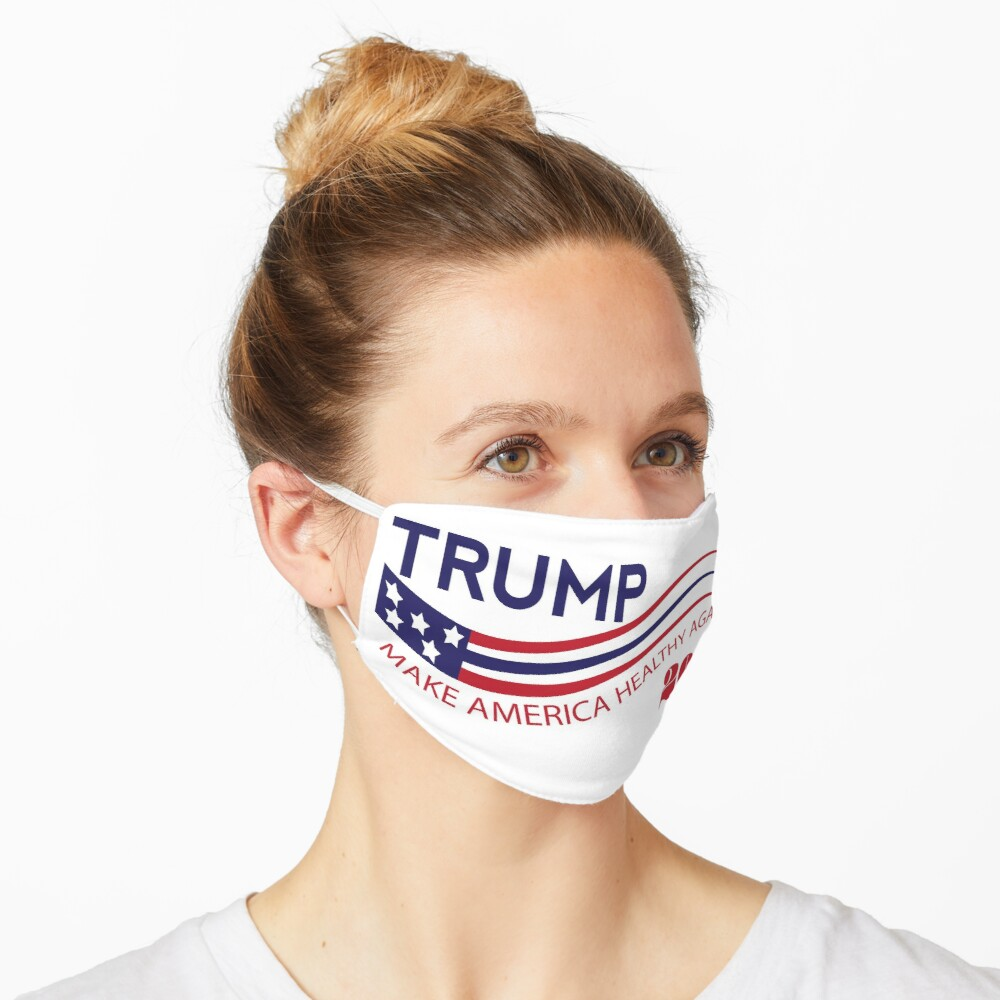 TRUMP 2020 MAKE AMERICA HEALTHY AGAIN  Mask