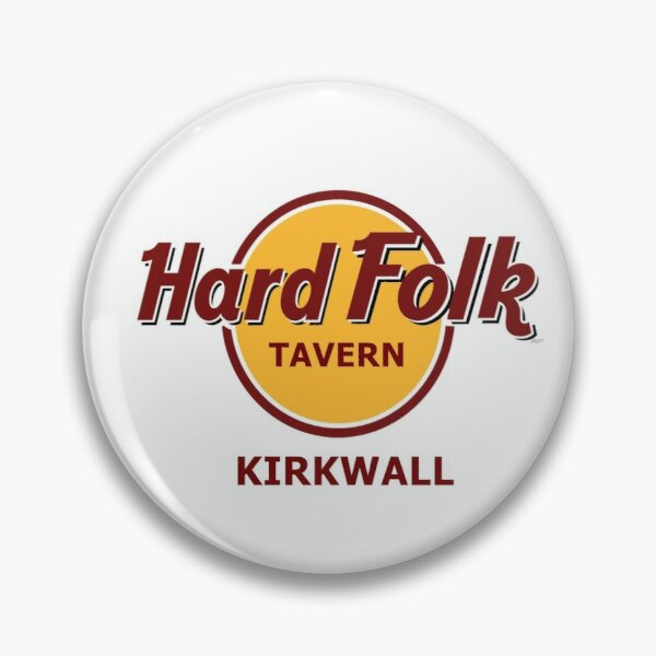 Hard Folk Tavern Kirkwall Pin