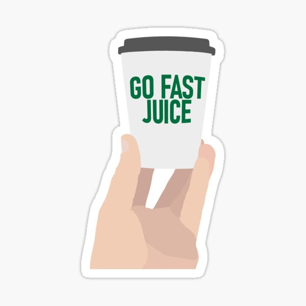 "Coffee Cup - ""Go Fast Juice"" Sticker"