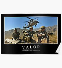 Valor: Inspirational Quote and Motivational Poster Poster