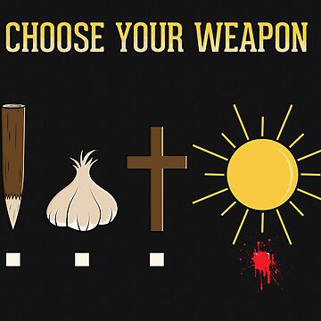 Choose Your Weapon by weRsNs