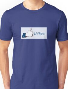 Facebook- Like it....I mean approve it! T-Shirt