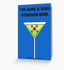 Bond, Hydrogen Bond. Greeting Card