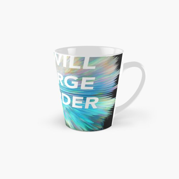 We Will Emerge Weirder Tall Mug