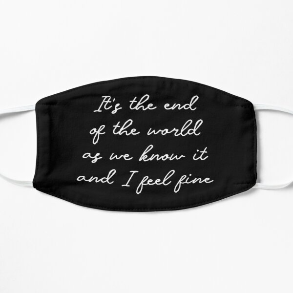 The end of the world (white lettering) Mask