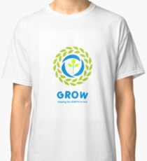GROW helping the earth to live Classic T-Shirt