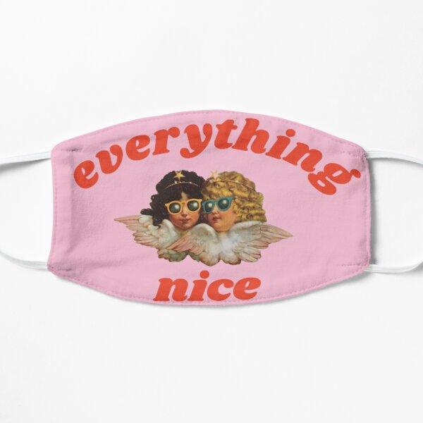 Everything nice Flat Mask