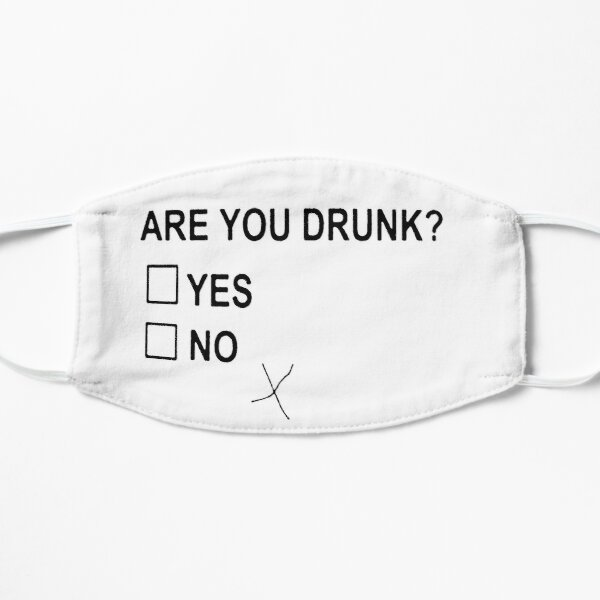 Are You Drunk Yes No Checkbox Flat Mask
