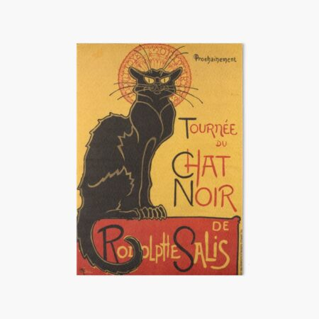 Soon, the Black Cat Tour by Rodolphe Salis Art Board Print