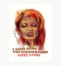 Were Cyndi Art Print