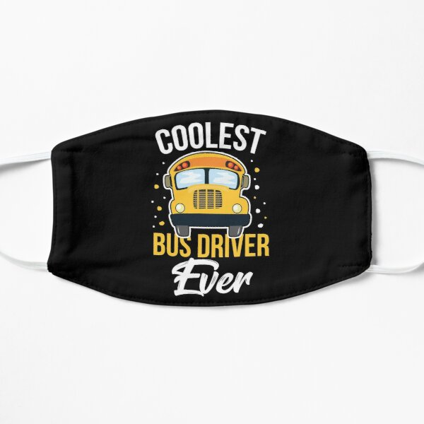 Bus Driver Coolest Bus Driver ever Birthday Gift Idea Mask