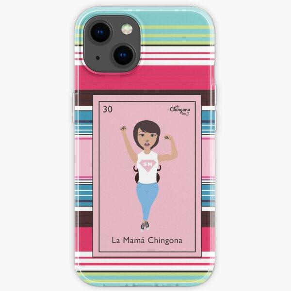 La Mamá chingona iPhone Soft Case