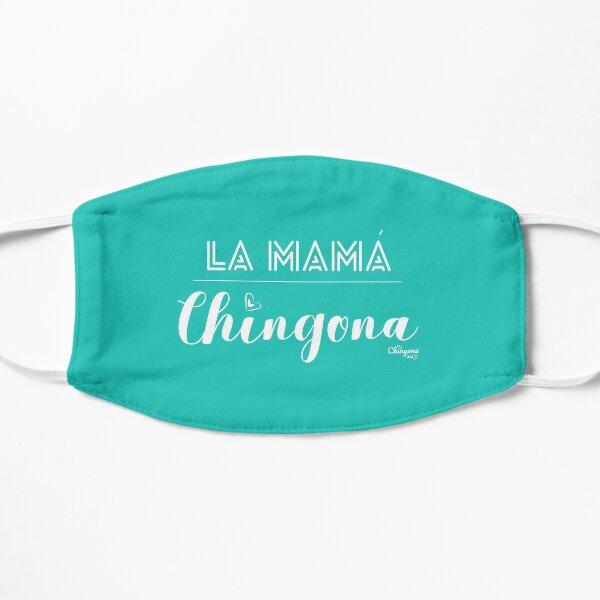 La Mama Chingona Flat Mask