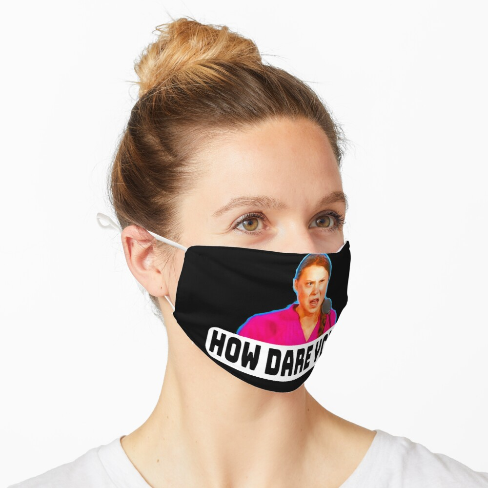 How Dare You!!! Mask