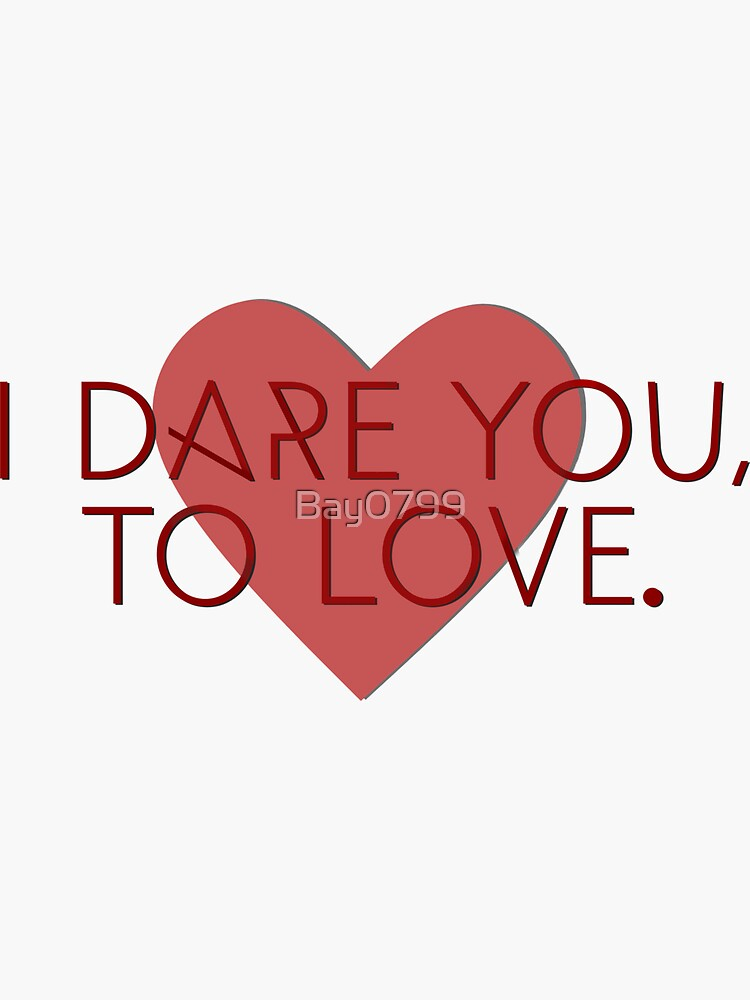I Dare You To Love - Kelly Clarkson Design by Bay0799