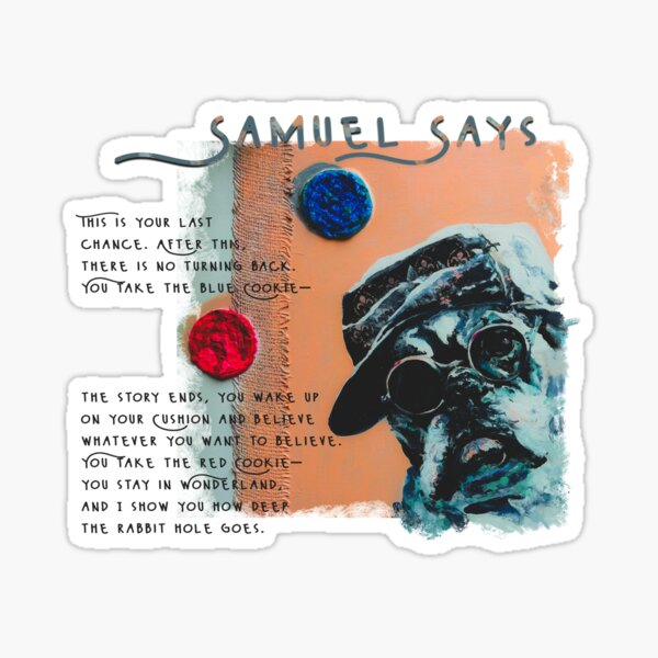 Samuel says: Take the blue cookie Sticker