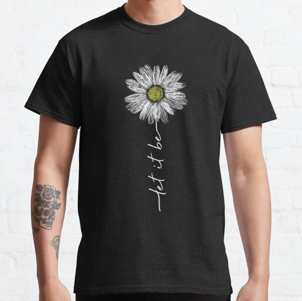 Let It Be Daisy Flower Vintage Graphic Classic T-Shirt