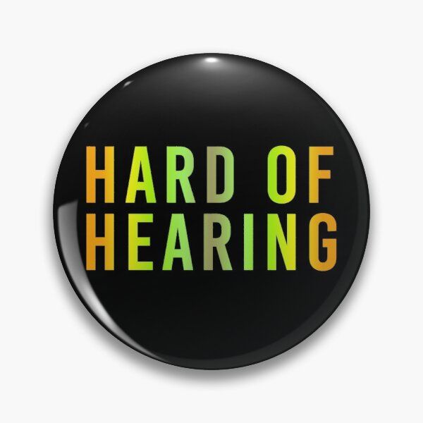 Hard of Hearing (Sunrise Yellow) Pin