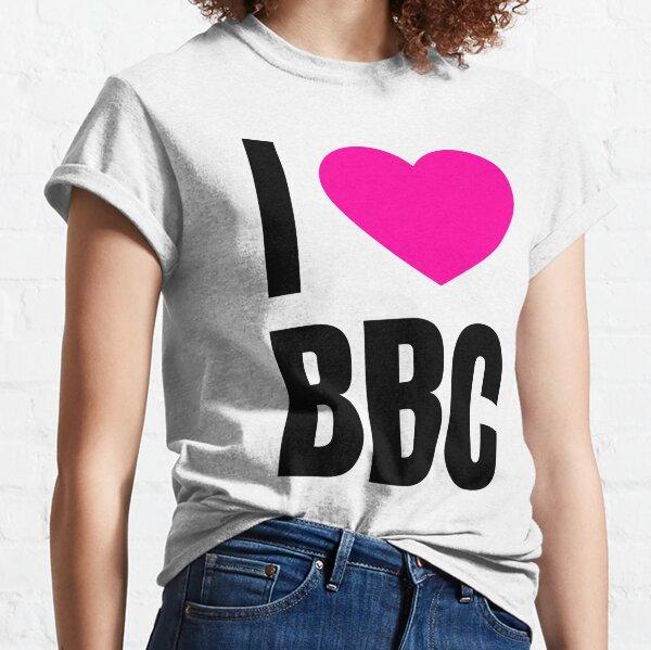 I Love BBC Classic T-Shirt