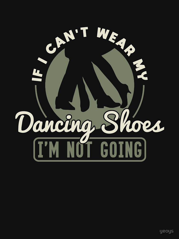 If I Can't Wear My Dancing Shoes - Ballroom Dance von yeoys