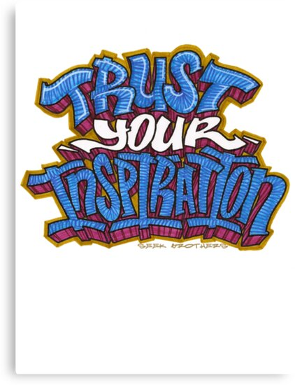 Trust Your Inspiration by SeekBrothers