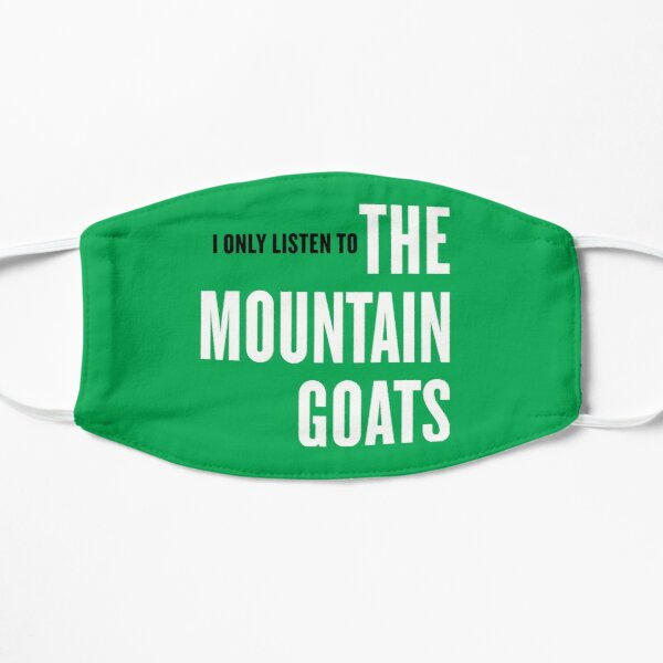 I Only Listen To The Mountain Goats  Mask