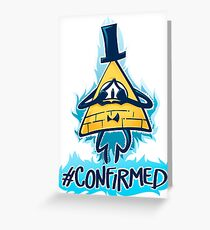 Bill Cipher - CONFIRMED Greeting Card