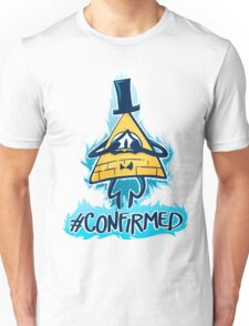 Bill Cipher - CONFIRMED Unisex T-Shirt