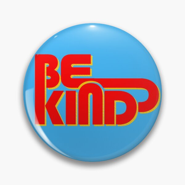 BE KIND - retro typography Pin
