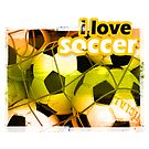 I Love Soccer by Mental Itch
