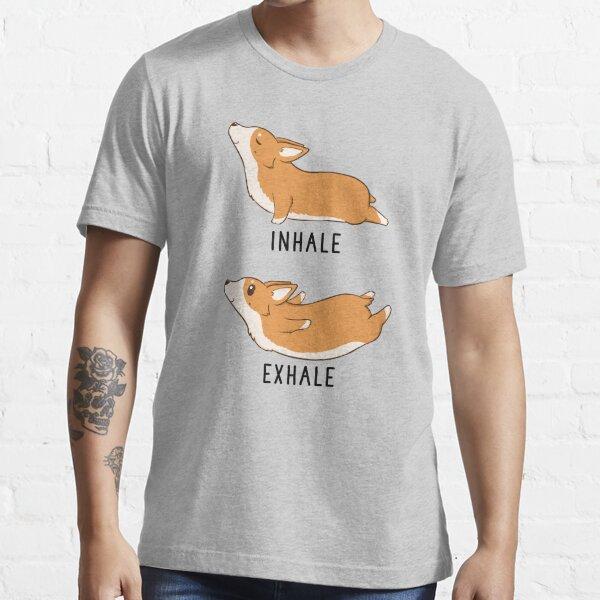 Inhale Exhale Corgi Yoga Essential T-Shirt