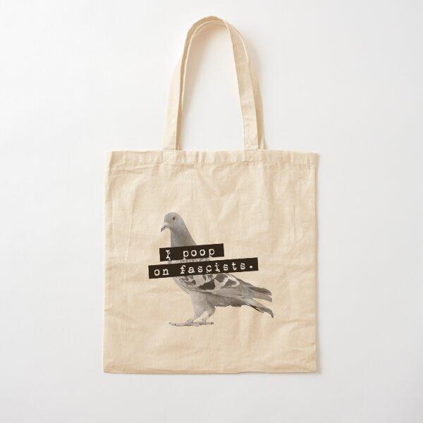 I poop on fascists Cotton Tote Bag