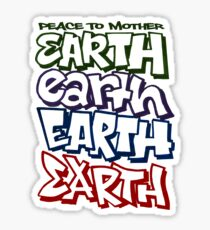 Peace To Mother Earth Sticker