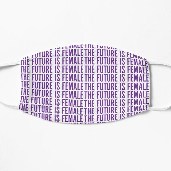 THE FUTURE IS FEMALE Flat Mask
