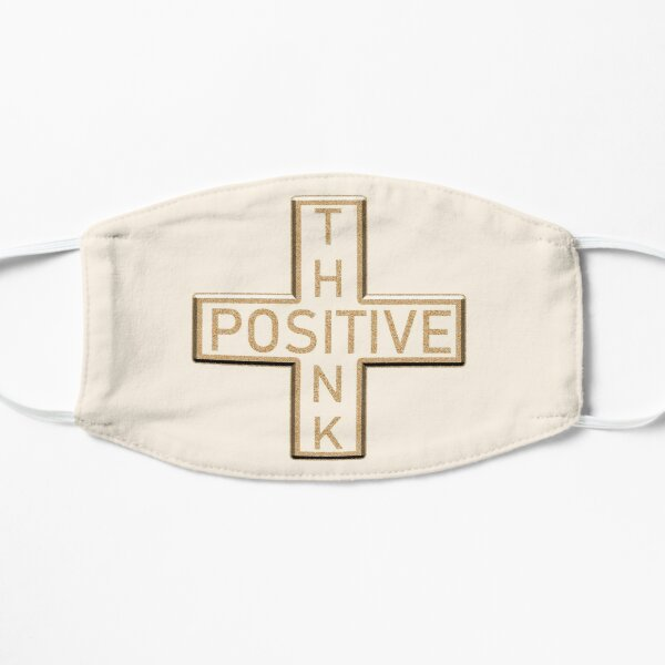 The Positive Mathematical sign says Think Positive Flat Mask