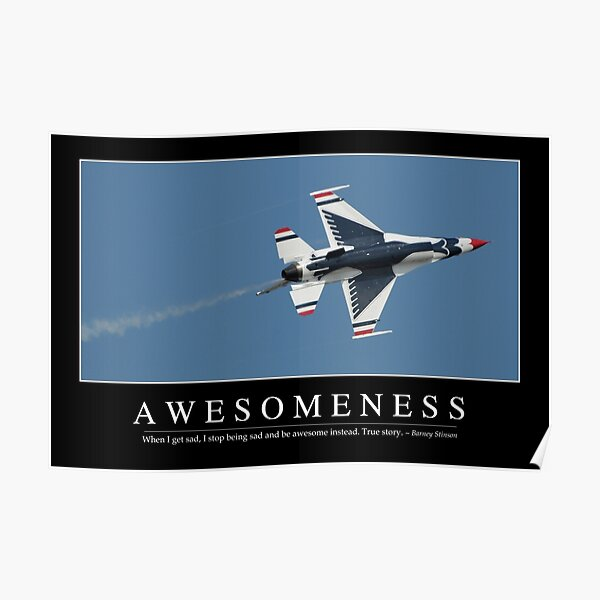 Awesomeness: Inspirational Quote and Motivational Poster Poster