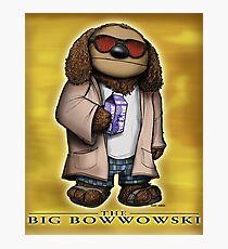 The Big Bowwowski Photographic Print