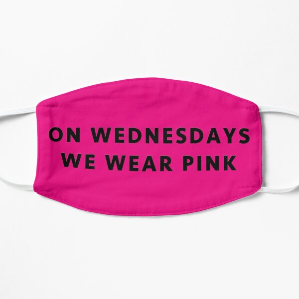 On Wednesdays We Wear Pink - Mean Girls Flat Mask
