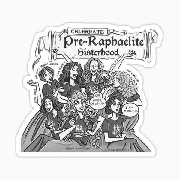 Pre-Raphaelite Sisterhood (for Stephanie) Sticker