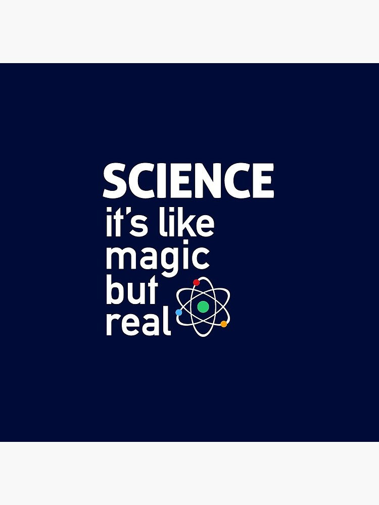 SCIENCE: It's Like Magic, But Real by BootsBoots