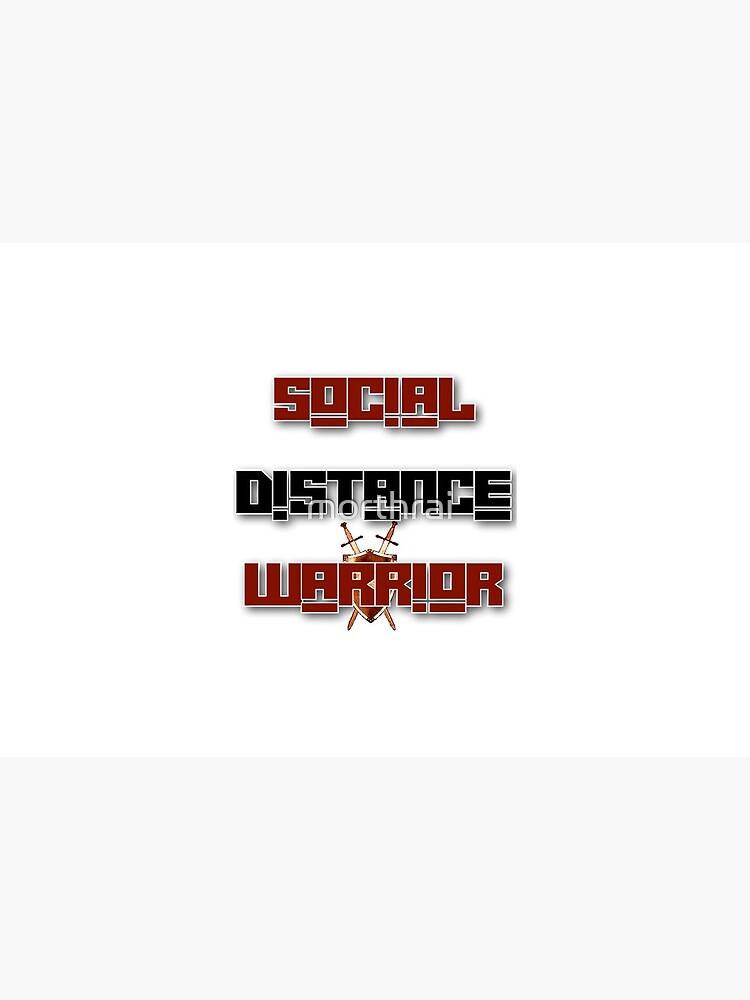 Social Distance Warrior by morthrai