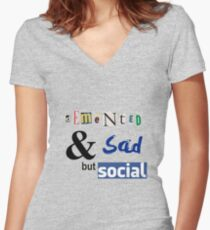 Demented and sad but social Women's Fitted V-Neck T-Shirt