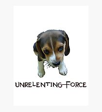 Unrelenting Force - Puppy has POWER Photographic Print