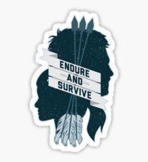 Endure and Survive Sticker