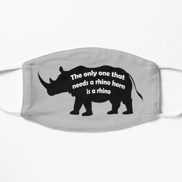 Only a rhino needs a rhino horn Flat Mask